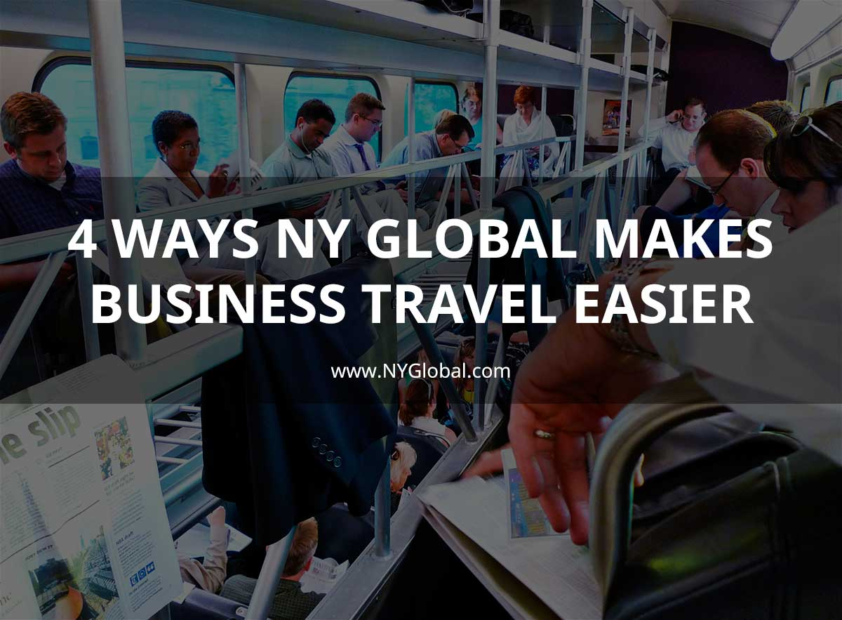4 ways NY Global makes business travel easy
